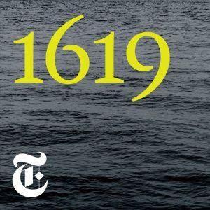 1619 podcast